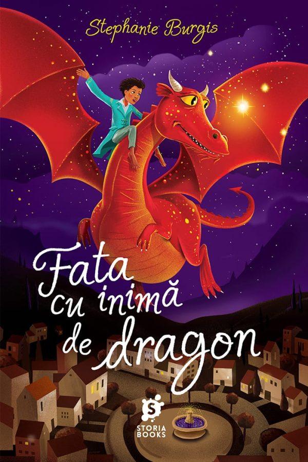 Fata cu inimă de dragon • Stephanie Burgis • Storia Books