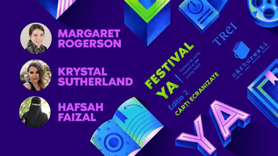 Hafsah Faizal, Krystal Sutherland și Margaret Rogerson participă la FestivalYA